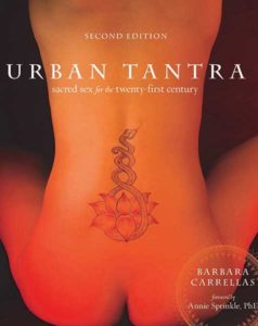 Urban Tantra: Sacred Sex for the Twenty-first Century book by Barbara Carrellas