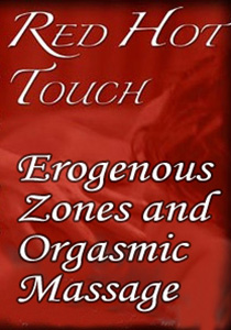 Erogenous Zones and Orgasmic Massage
