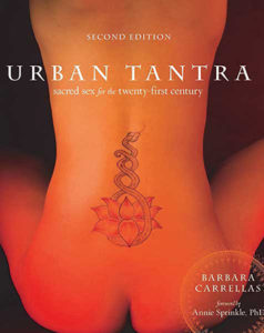 Urban Tantra: Sacred Sex for the Twenty-first Century